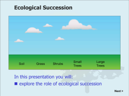 Ecological Succession - Galena Park ISD Moodle
