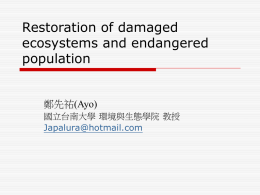 15 Restoration of damaged ecosystems and endangered population
