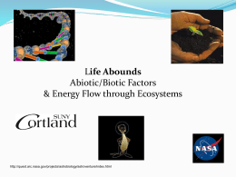 Changing Gears—Abiotic vs. Biotic Factors