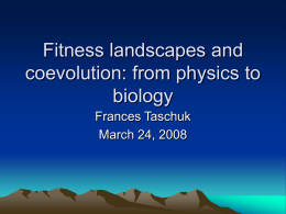 Fitness landscapes: a more biological view
