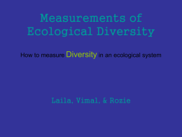 Measurements of Ecological Diversity How to measure