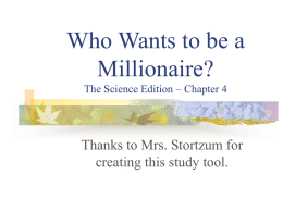 Who Wants to be a Millionaire? The Science Edition – Chapter 4