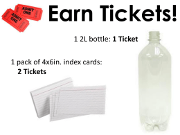 Earn Tickets!