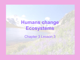 Humans change Ecosystems - Marana Unified School District