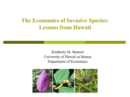The Economics of Invasive Species: Lessons from Hawaii