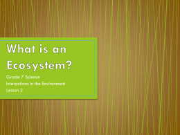 What is an Ecosystem? - Grade 7 Science is Awesome!