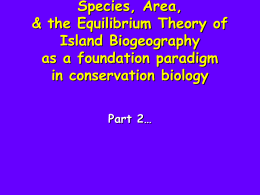 Species, Area, & the Equilibrium Theory of Island Biogeography