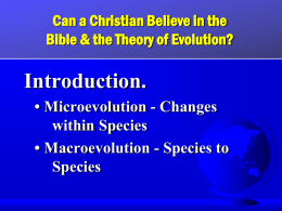 Can A Christian Believe in the Bible & the Theory of Evolution?