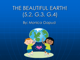THE BEAUTIFUL EARTH! (5.2, G3, G4)