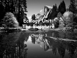Ecology Unit: Part 1 The Biosphere