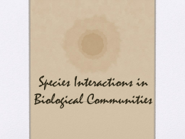 Species Interactions in Biological Communities