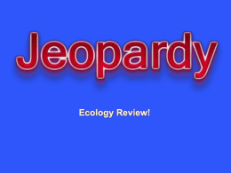 Ecology Jeopardy Review