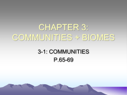 CHAPTER 3: COMMUNITIES + BIOMES