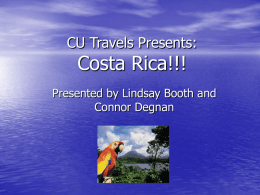 CU Tourism Presents: Costa Rica!!!