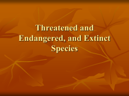 Threatened and Endangered, and Extinct Species