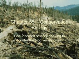Chapter 55 – Conservation Biology