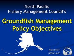 Groundfish Management Policy Objectives - PICES