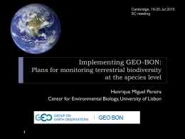 Towards the global monitoring of biodiversity change: the GEO BON