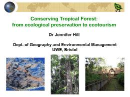 from ecological preservation to ecotourism Dr Jennifer Hill