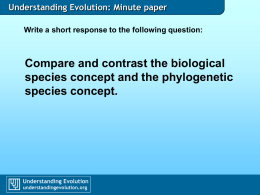 Compare and contrast the biological species concept and the phylogenetic species concept.