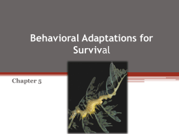 Behavioral Adaptations for Survival Chapter 5