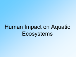 Human Impact on Aquatic Ecosystems
