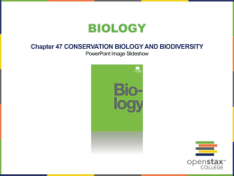 Chapter 47: Conservation Biology and Biodiversity