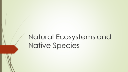 Natural Ecosystems and Native Species