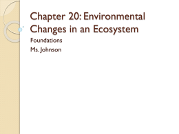 Chapter 20: Environmental Changes in an Ecosystem