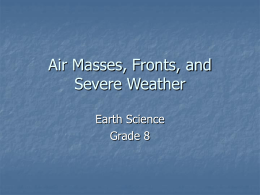 Air Masses, Fronts, and Severe Weather