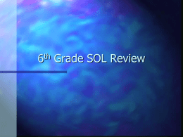 6th Grade SOL Review