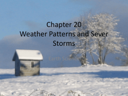 Chapter 20 Weather Patterns and Sever Storms - A