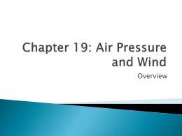 Chapter 19: Air Pressure and Wind