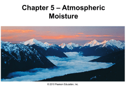 Chapter 5 – Atmospheric Moisture