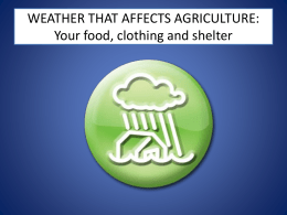 WEATHER THAT AFFECTS AGRICULTURE
