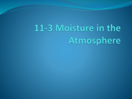 11-3 Moisture in the Atmosphere
