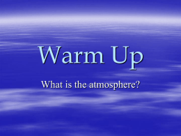 Why is the ATMOSPHERE important?