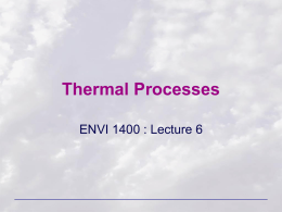 Thermal Processes - Home: Earth and Environment