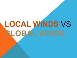 Local Winds vs Global Winds - Mr. Dalton
