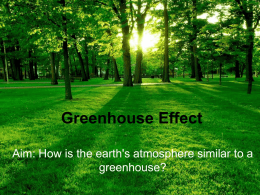 Greenhouse Effect - ms. Clayton's 7th grade Science
