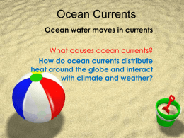 How do ocean currents distribute heat around the globe and interact