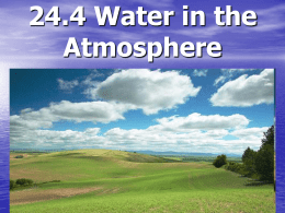 24.4 Water in the Atmosphere Humidity