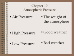 Chapter 19 Atmospheric Pressure
