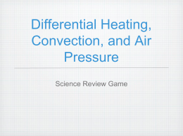 Differential Heating, Convection, and Air Pressure
