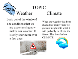 TOPIC weather / climate