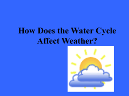 How Does the Water Cycle Affect Weather?