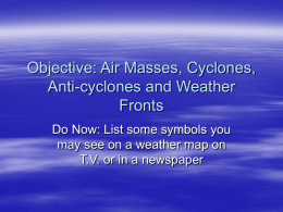 Objective: Air Masses and Weather Fronts