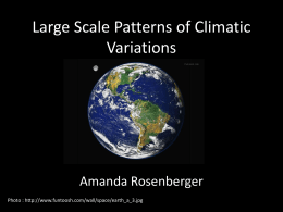 Large Scale Patterns of Climatic Variations
