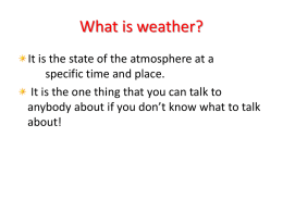 Weather-what is it? - Western Springs College