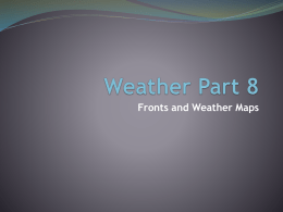 27. Weather Part 8 – Fronts and Weather Maps